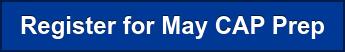 Register for May CAP Prep