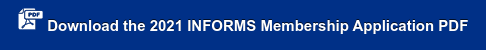 Download the 2020 INFORMS Membership Application