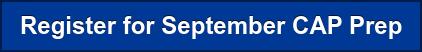 Register for September CAP Prep
