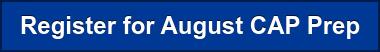 Register for August CAP Prep