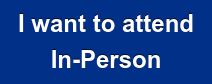 I want to attend In-Person