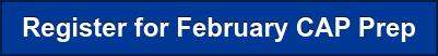 Register for February CAP Prep