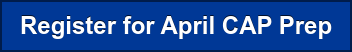 Register for April CAP Prep