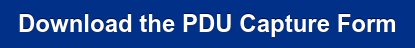 Download the PDU Capture Form