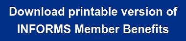Download printable version of INFORMS Member Benefits