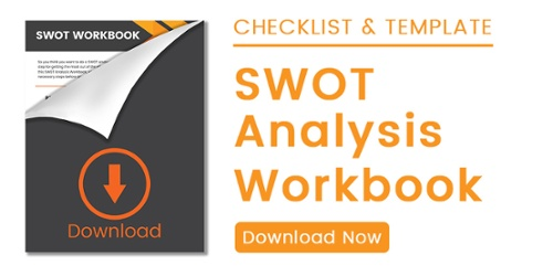 Download this SWOT Analysis Workbook, which includes a readiness checklist and full SWOT analysis template.