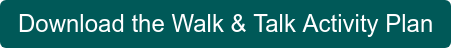 Download the Walk & Talk Activity Plan