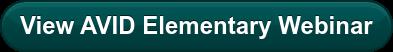 View AVID Elementary Webinar