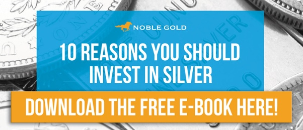 10 Reasons You Should Invest in Silver with Noble Gold Investments