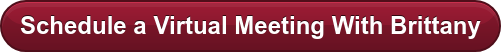 Schedule a Virtual Meeting With Brittany