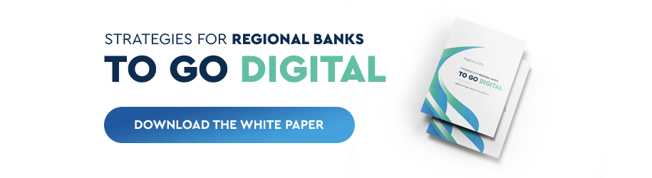 Request the Strategies for Regional Banks to Go Digital White Paper