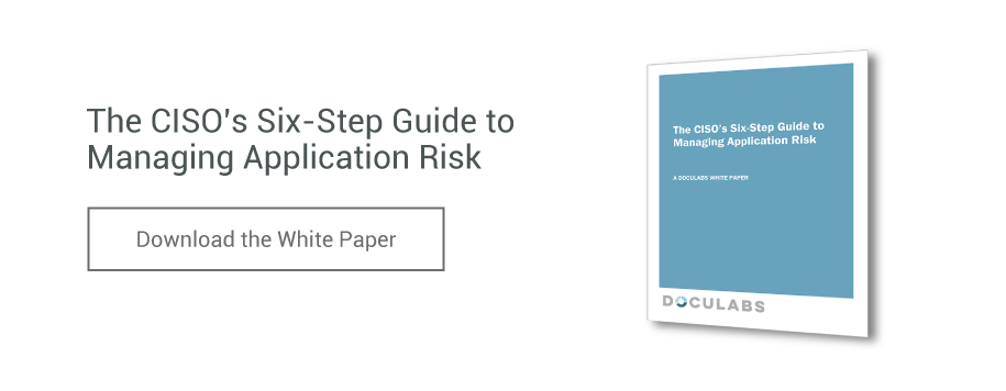 The CISO's Six-Step Guide to Managing Application Risk