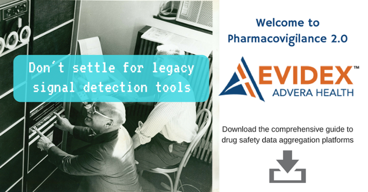 Don't settle for legacy signal detection tools. Evidex Drug Safety Data Aggregation Platform: Welcome to Pharmacovigilance 2.0