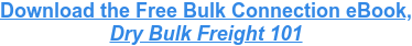 Download the Free Bulk Connection eBook, Dry Bulk Freight 101