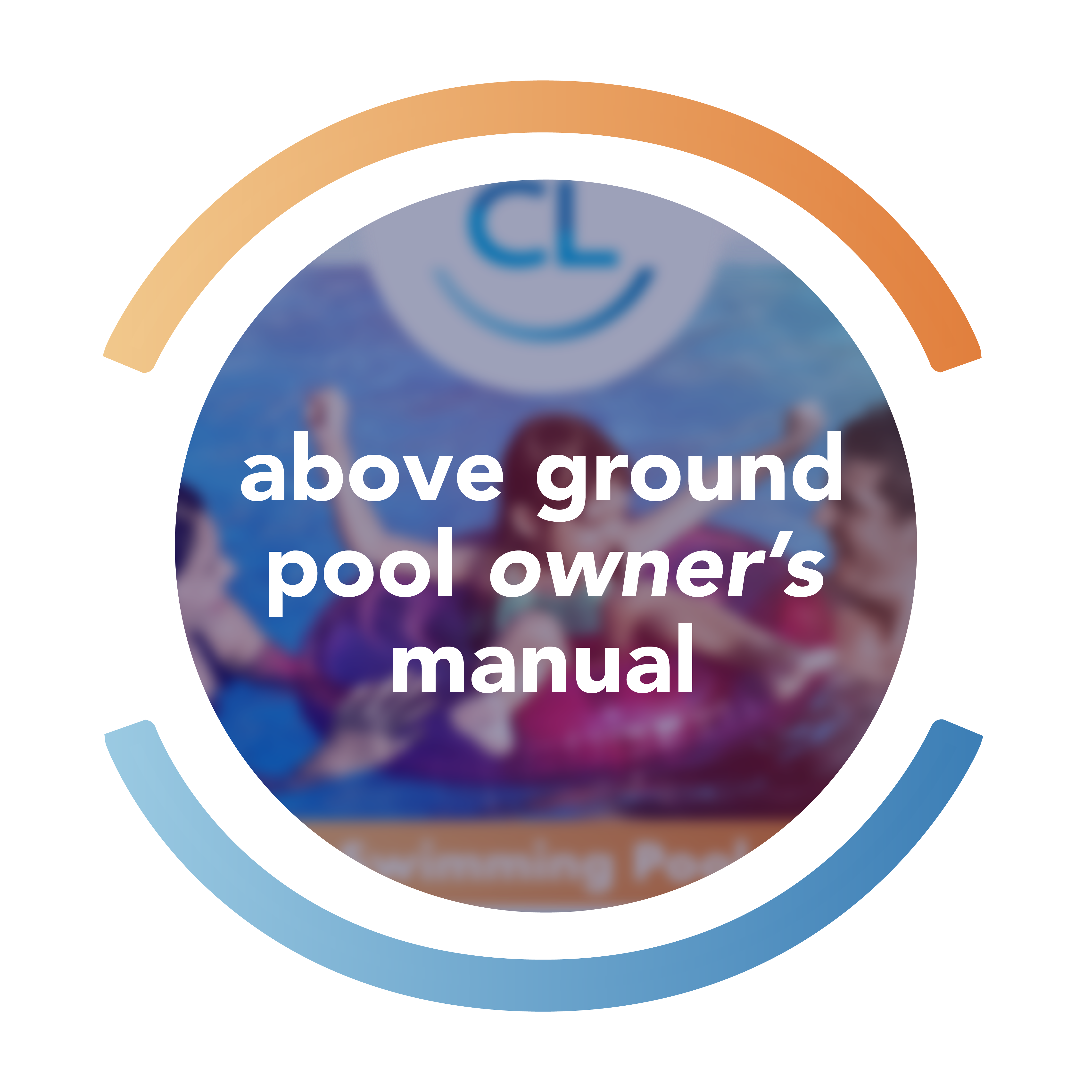 Above Ground Pool Owner's Manual