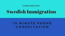 Swedish Immigration Phone Consultation
