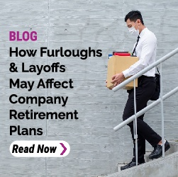How layoffs will affect retirement plans Blog Post