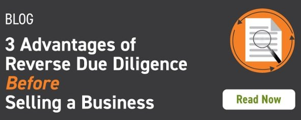 3 advantages of reverse due diligence before selling a business