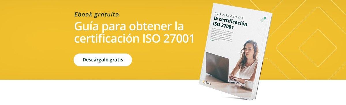 Guía para obtener la certificación ISO 27001