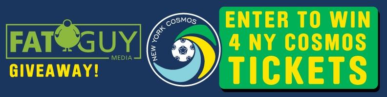 Fat Guy is Giving Away 4 Tickets to a NY Cosmos Game! Enter Here!