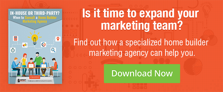 Click here to download your free guide and find out how a specialized home builder marketing agency can help you!