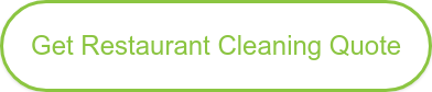 Get Restaurant Cleaning Quote