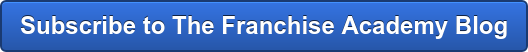 Subscribe to The Franchise Academy Blog
