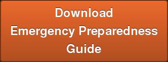 Download   Emergency Preparedness   Guide