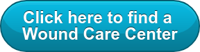 Click here to find a  Wound Care Center