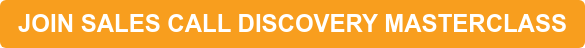 JOIN SALES CALL DISCOVERY MASTERCLASS