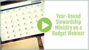 Year Round Church Stewardship Ministry Activities on a Budget