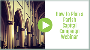 How to Plan a Parish Capital Campaign Webinar