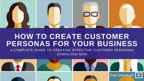 Create Great Customer Personas For Your Marketing