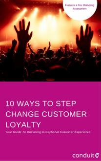 10 Ways To Maximise Customer Loyalty