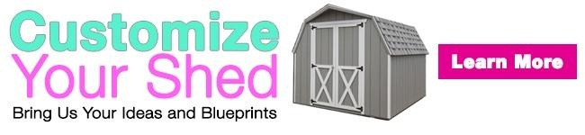 Customize Your shed at Rick's Sheds
