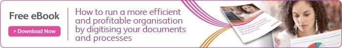 Learn to run a more efficient and profitable organisation by digitising your documents and processes.
