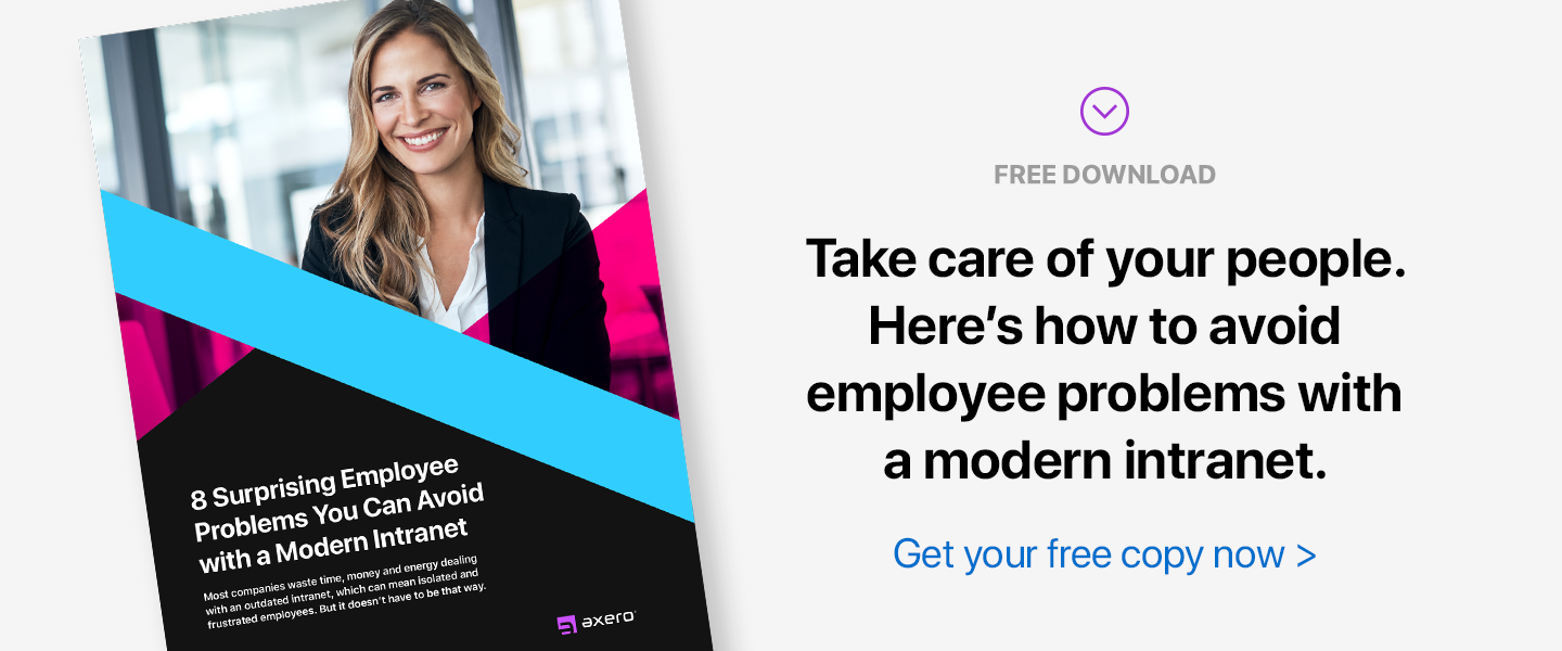 8 Surprising Employee Problems You Can Avoid with a Modern Intranet