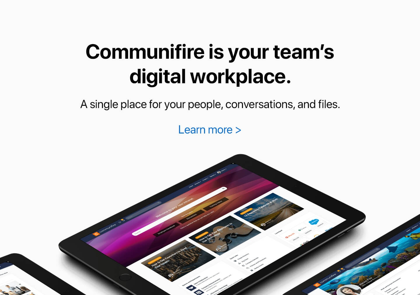 Communifire is your team's digital workplace.