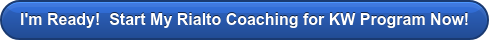 I'm Ready! Start Coaching for KW Now!