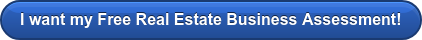 CLICK HERE to Schedule Your Free Real Estate Coaching Asssessment!
