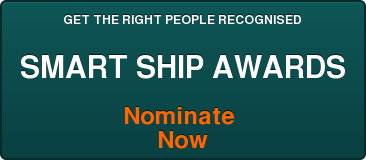 GET THE RIGHT PEOPLE RECOGNISED  SMART SHIP AWARDS  Nominate  Now