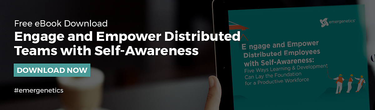 Free eBook Download - Engage and Empower Distributed Teams with Self-Awareness
