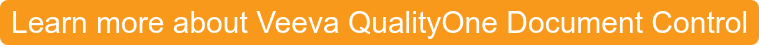 Learn more about Veeva QualityOne Document Control