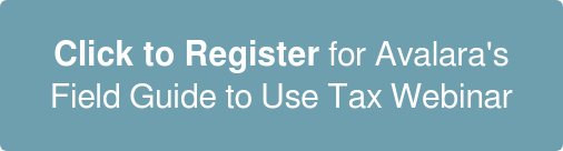 Click to Register for Avalara's Field Guide to Use Tax Webinar