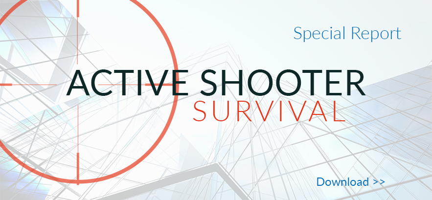 Active Shooter Survival Special Report