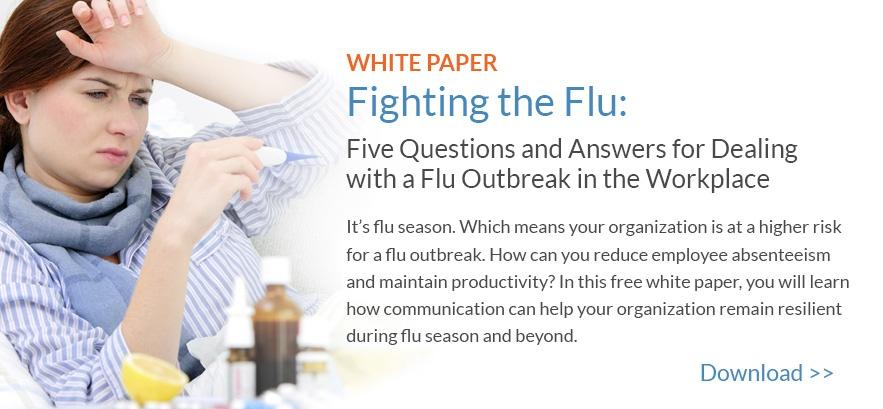 Using Emergency Notification and Mass Notification for Fighting the Flu in the Workplace