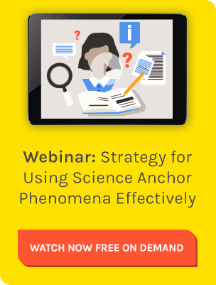 Strategy for Using Science Anchor Phenomena Effectively