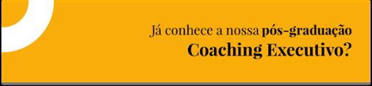Pós-Graduação em Coaching Executivo