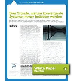 Dell White Paper Drei Gründe, warum konvergente Systeme immer beliebter werden
