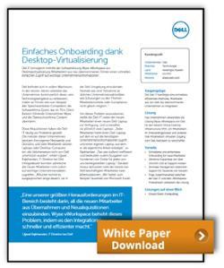 Dell Fallstudie: Einfaches Onboarding dank Desktop-Virtualisierung